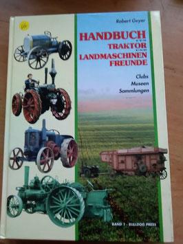 Handbuch für Traktoren und Landmaschinen Freunde