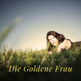 ApurA // Die Goldene Frau - Audio-Übungen zu den 4 weiblichen Archetypen