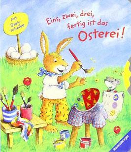 Eins, zwei, drei, fertig ist das Osterei!