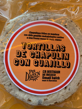 TORTILLAS  DE CHAPULIN CON GUAJILLO. EDICION LIMITADA/SMALL BATCH