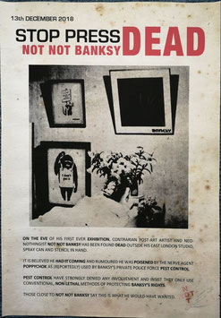 The Real Not Banksy Front: Deathbed of Not Not Banksy (Exhibition Poster)