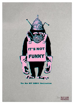 New NOT BANKSY Realisation - IT'S NOT FUNNY