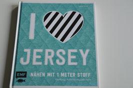I Love Jersey Nähen mit 1 Meter Stoff