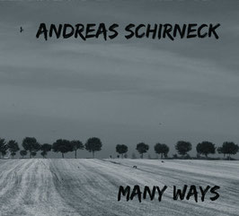 "Schirneck Solo ""Many ways"""