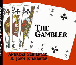 """Schirneck & Kirkbride """"The Gambler"""""""