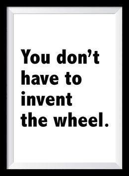 Invent the Wheel