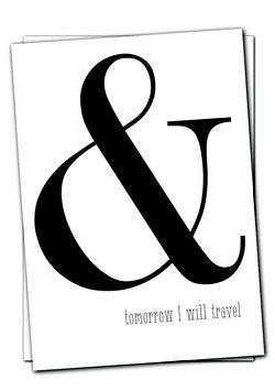 Karte - & Tomorrow I will travel