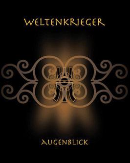 """CD WELTENKRIEGER ALBUM """"AUGENBLICK"""" 2007  (fast Ausverkauft)"""
