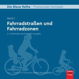 Fahrradstraßen und Fahrradzonen