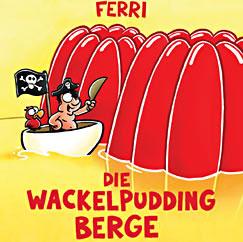Die Wackelpuddingberge