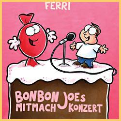 Bonbon Joe´s Mitmachkonzert