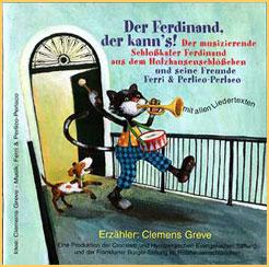 Der Ferdinand, der kanns!