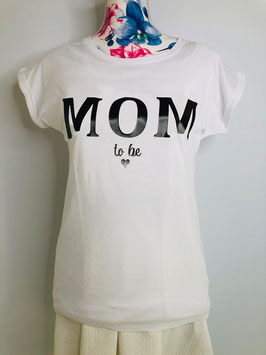 Shirt MOM to be