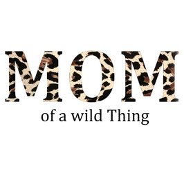 Personalisierung Accessoire MOM of a wild Thing