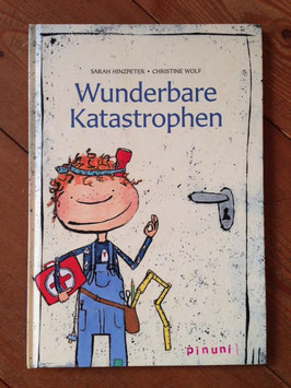 Kinderbuch: Wunderbare Katastrophen