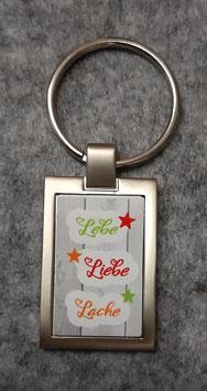 Schlüsselanhänger *Lebe-Liebe-Lache*