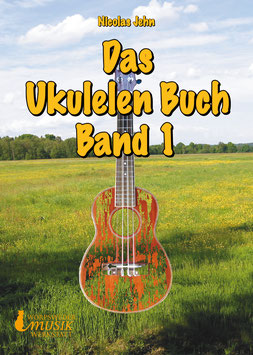 Das Ukulelenbuch Band 1