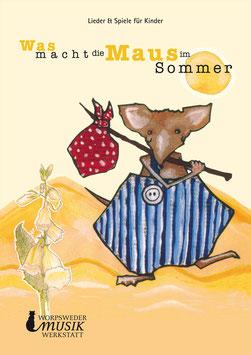 Was macht die Maus im Sommer