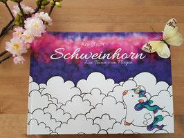 Schweinhorn - Ein Traum vom Fliegen