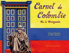 CARNET DE COLOMBIE VIA LE VENEZUELA