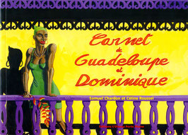 CARNET DE GUADELOUPE & DOMINIQUE