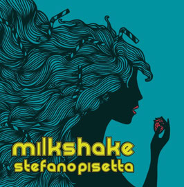 Stefano Pisetta, Milkshake (CD version)