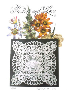 FLOWERS AND LACE DESIGN NO 2 BY JULIE ROCES