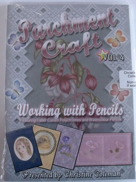 PARCHMENT CRAFT - WORKING WITH PENCILS DVD VOL 4 BY CHRISTINE COLEMAN