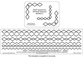 PCA EASY EMBOSSING TEMPLATE - DIAMOND BORDERS 2 BOLD (INCLUDES CORNER TEMPLATES)