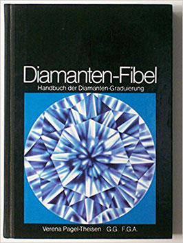 Diamanten-Fibel - Handbuch der Diamanten-Graduierung