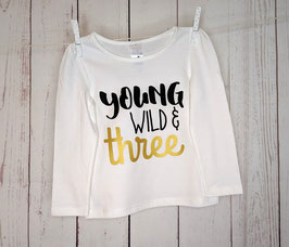 Birthday Shirt Young wild & 3