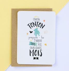 Carte postale : Bientôt Tonton !