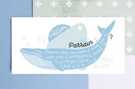 Carte Postale : Parrain - Modèle Baleine