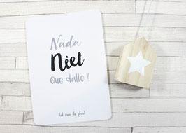 Carte postale : Nada, Niet, Que Dalle