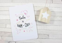 Carte postale : Baba au Rhum Cola