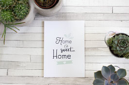 Carte Postale : Home Sweet Home