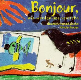 """CD """"Bonjour, wir werden uns verstehn"""""""