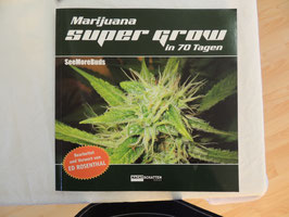 Super Grow in 70 Tagen
