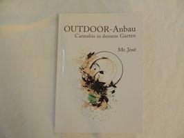 Outdoor Anbau von Mr. Jose