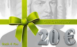 Bach Gift Certificate 20.00 €