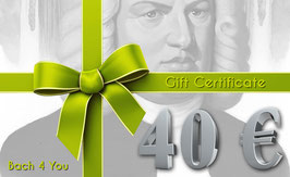 Bach Gift Certificate 40.00 €