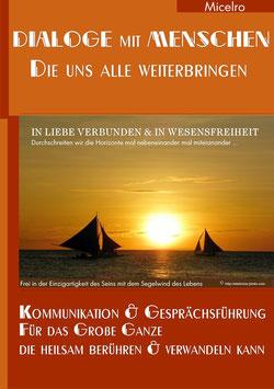 DIALOGE MIT DEN MENSCHEN - DIE UNS ALLE WEITERBRINGEN  Buch von Micelro