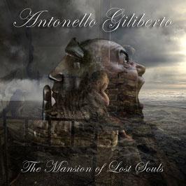 Antonello Giliberto - The Mansion of Lost Souls (2013)