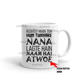 RISTEY MAIN TOH HUM TUMHARE NANA WITTE MOK