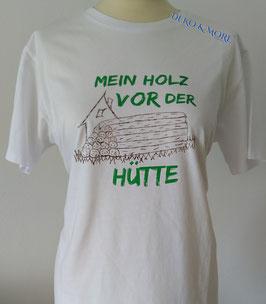 Damen T-Shirt Mein Holz vor der Hütte