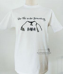 Plotter Druck Der Fels in der Brandung für Dein T-Shirt zum Vatertag