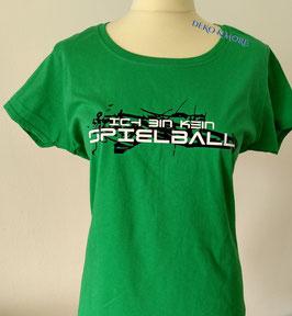 Damen T-Shirt  Ich bin kein Spielball