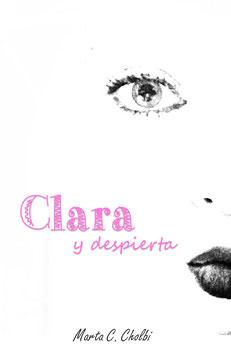 Clara y despierta