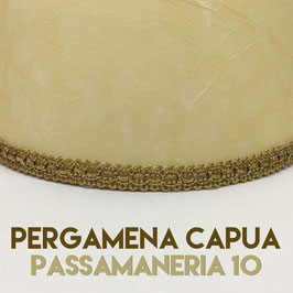 VENTOLA SAGOMATA PERGAMENA CAPUA CON PASSAMANERIA 10
