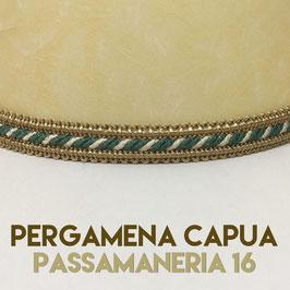VENTOLA SAGOMATA PERGAMENA CAPUA CON PASSAMANERIA 16